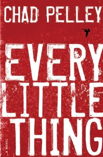 Every Little Thing by Chad Pelley